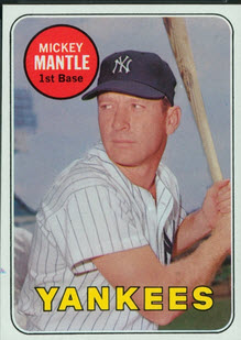 Mickey Mantle 1969 Topps white letters